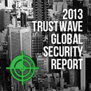 2013 Trustwave Global Security Report Now Available
